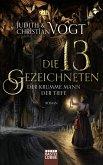 Die dreizehn Gezeichneten - Der Krumme Mann der Tiefe (eBook, ePUB)
