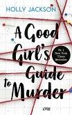A Good Girl's Guide to Murder (eBook, ePUB)