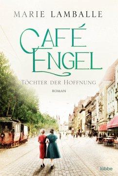 Café Engel (eBook, ePUB) - Lamballe, Marie