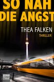 So nah die Angst (eBook, ePUB)