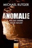 Anomalie - Nicht jedes Geheimnis darf ans Tageslicht (eBook, ePUB)