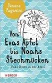 Von Evas Apfel bis Noahs Stechmücken (eBook, ePUB)