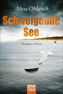 Schweigende See / Kommissar John Benthien Bd.7 (eBook, ePUB) - Ohlandt, Nina