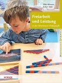 Freiarbeit und Leistung (eBook, PDF)