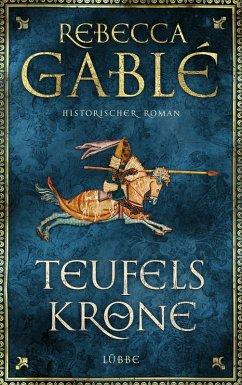 Teufelskrone / Waringham Saga Bd.6 (eBook, ePUB) - Gablé, Rebecca