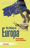 Von Anfang an Europa (eBook, ePUB)