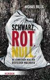 Schwarz. Rot. Müll (eBook, ePUB)