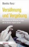 Versöhnung und Vergebung (eBook, ePUB)