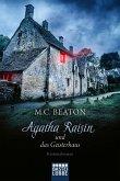 Agatha Raisin und das Geisterhaus / Agatha Raisin Bd.14 (eBook, ePUB)