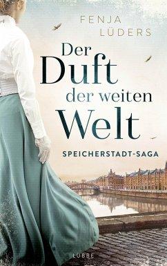 Der Duft der weiten Welt / Speicherstadt-Saga Bd.1 (eBook, ePUB) - Lüders, Fenja