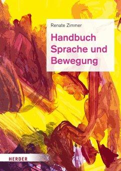 Handbuch Sprache und Bewegung (eBook, PDF) - Zimmer, em. Renate