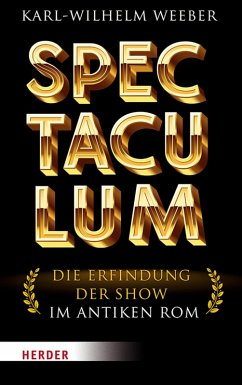 Spectaculum (eBook, PDF) - Weeber, Karl-Wilhelm