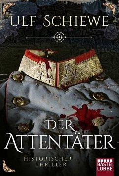 Der Attentäter (eBook, ePUB) - Schiewe, Ulf