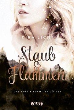 Staub & Flammen (eBook, ePUB) - Licht, Kira