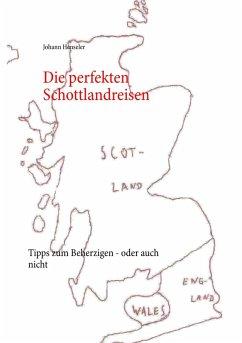 Die perfekten Schottlandreisen (eBook, ePUB)
