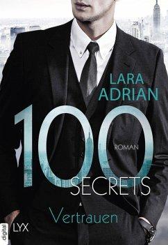 100 Secrets - Vertrauen (eBook, ePUB) - Adrian, Lara