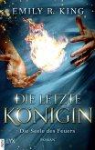 Die Seele des Feuers / Die letzte Königin Bd.3 (eBook, ePUB)
