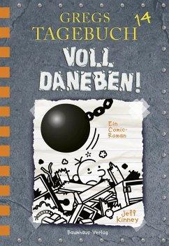 Voll daneben! / Gregs Tagebuch Bd.14 (eBook, PDF) - Kinney, Jeff