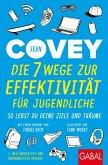 Die 7 Wege zur Effektivität für Jugendliche (eBook, ePUB)