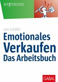 Emotionales Verkaufen - das Arbeitsbuch (eBook, PDF)