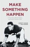 Make Something Happen (eBook, ePUB)