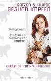 Hunde und Katzen GESUND IMPFEN (eBook, ePUB)