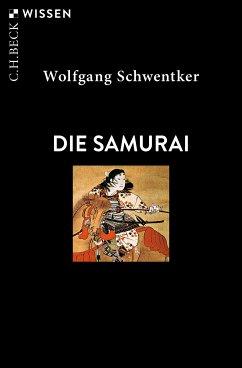 Die Samurai (eBook, ePUB) - Schwentker, Wolfgang