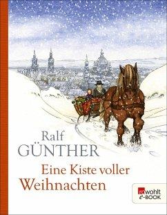 Eine Kiste voller Weihnachten (eBook, ePUB) - Günther, Ralf