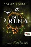 Letzte Entscheidung / Die Arena Bd.2 (eBook, ePUB)