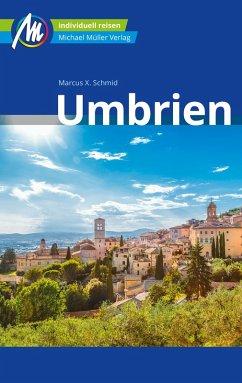 Umbrien Reiseführer Michael Müller Verlag (eBook, ePUB) - Schmid, Marcus X.