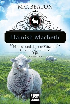 Hamish Macbeth und der tote Witzbold / Hamish Macbeth Bd.7 (eBook, ePUB) - Beaton, M. C.