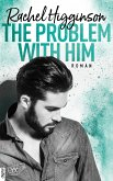 The Problem With Him / Opposites Attract Bd.3 (eBook, ePUB)