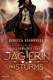 Jägerin des Sturms / Das erwachte Land Bd.1 (eBook, ePUB)