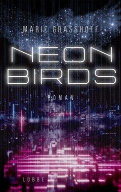 Neon Birds Bd.1 (eBook, ePUB) - Graßhoff, Marie