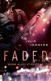 Wenn alles stillsteht / Faded Bd.2 (eBook, ePUB)