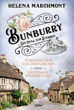 Bunburry - Ein Idyll zum Sterben - Marchmont, Helena