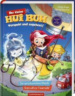 Die verschwundene Stunde & Sven will zur Feuerwehr / Der kleine Hui Buh - Verspukt und zugehext! Bd.1 - Rogler, Ulrike;Veenstra, Simone