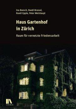 Haus Gartenhof in Zürich - Brassel, Ruedi; Epple, Ruedi; Weishaupt, Peter