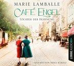 Töchter der Hoffnung / Café Engel Bd.3 (6 Audio-CDs)