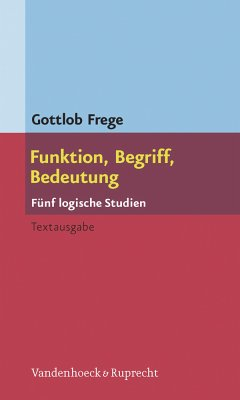 Funktion, Begriff, Bedeutung : Fünf logische Studien.