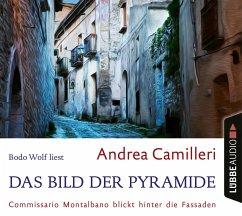Das Bild der Pyramide / Commissario Montalbano Bd.22 (4 Audio-CDs) - Camilleri, Andrea