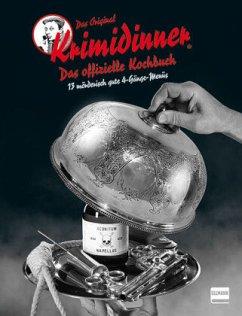 Das offizielle Kochbuch zum Original KRIMIDINNER® - Grimm, Tom