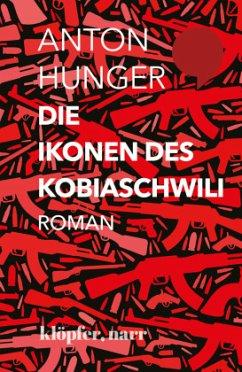 Die Ikonen des Kobiaschwili - Hunger, Anton
