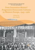 Does Generation Matter? Progressive Democratic Cultures in Western Europe, 1945-1960