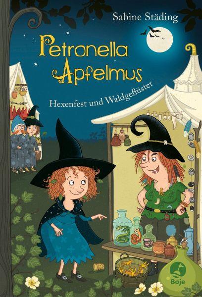 Hexenfest und Waldgeflüster / Petronella Apfelmus Bd.7