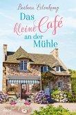 Das kleine Café an der Mühle Bd.1