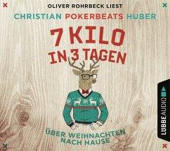 7 Kilo in 3 Tagen, 4 Audio-CDs - Huber, Christian Pokerbeats