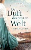 Der Duft der weiten Welt / Speicherstadt-Saga Bd.1