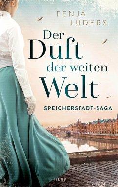 Der Duft der weiten Welt / Speicherstadt-Saga Bd.1 - Lüders, Fenja