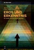 Eros und Erkenntnis - 50 Jahre